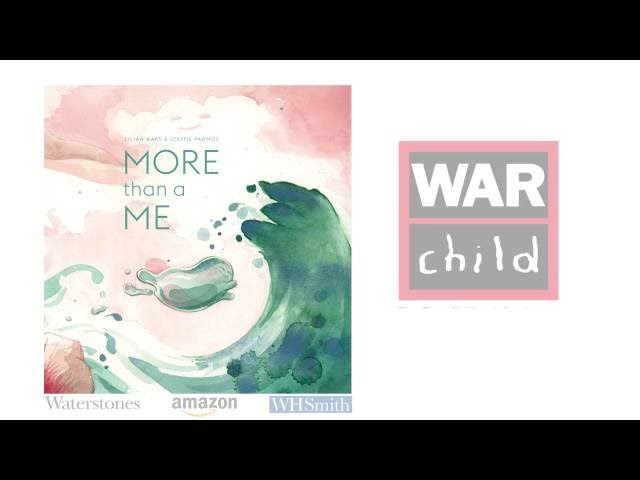 More Than a Me –  Book Trailer UK  War Child