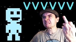 ANGRIEST I'VE EVER BEEN | VVVVVV