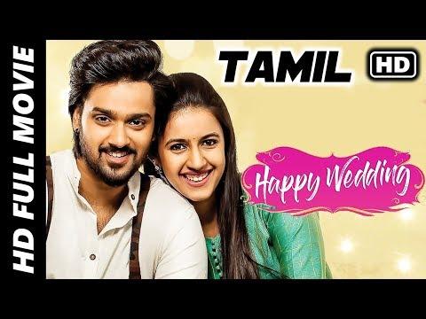 Happy Wedding Full Movie In Tamil | Sumanth Ashwin, Niharika Konidela | Tamil Latest Movies 2019