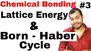 11 Chap 4   Chemical Bonding and Molecular Structure 03  Lattice Energy   Born Haber Cycle IIT JEE  
