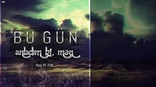Rza ft Ftb --Bu gun anladim ki men