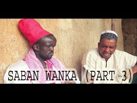 Saban Wanka [ Episode 4 ] Latest Hausa Movie 2019