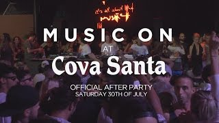 Music On goes to Cova Santa 30/07/2016