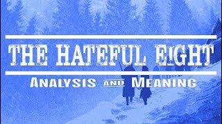 Nonton The Hateful Eight   Film Analysis   Meaning  Hd  Film Subtitle Indonesia Streaming Movie Download