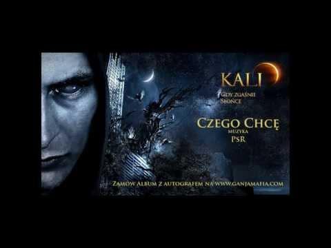 Tekst piosenki Kali - Czego Chce po polsku