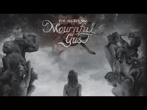 MOURNFUL GUST - For All The Sins (2013) Full Album Official (видео)
