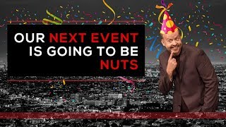 Day 130 - Our Next Event Is Going To Be Nuts