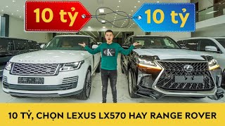 Hơn 10 tỷ, chọn Lexus LX 570 2020 supersport hay Range Rover Autobiography LWB 2020