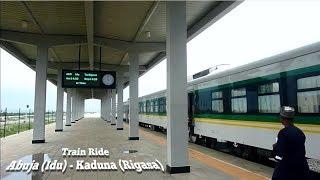 Train Ride: Abuja (Idu) - Kaduna (Rigasa)