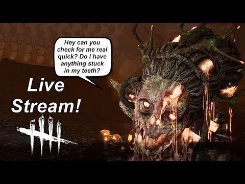 Dead By Daylight live stream| Hag dental hygiene review!