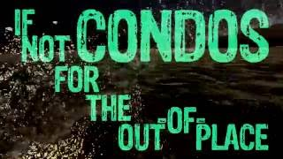 """Condos"" Lyric Video"
