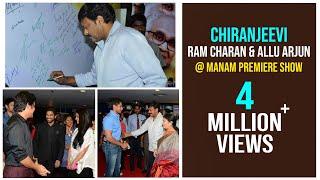 Video Allu Arjun, Ram Charan & Chiranjeevi @ Manam Premiere Show - ANR, Nagarjuna, Samantha MP3, 3GP, MP4, WEBM, AVI, FLV Agustus 2018