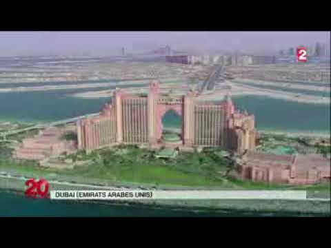 Atlantis, Luxury Hotel, Dubai - The Success Story of Serge Zaalof [French]