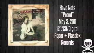 """Anywhere But Here"" from Have Nots' full-length Proud! Out now on Paper + Plastick. Buy it here: ..."