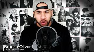 Breeze Oliver - King On (Prod. by Just Blaze) RHYMESTARS CONTEST