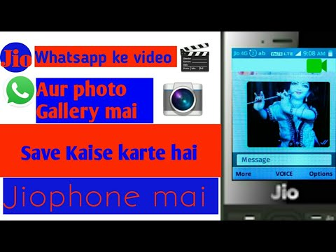 Whatsapp Ke Video Aur Photo Gallery Mai Kaise Save Karte Hai Jiophone Mai