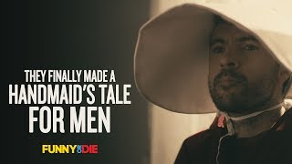 Nonton They Finally Made a Handmaid's Tale for Men Film Subtitle Indonesia Streaming Movie Download