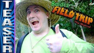 BALDI'S FIELD TRIP THE MUSICAL - Teaser
