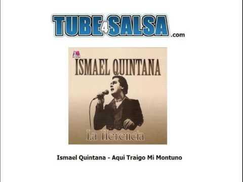 Aquí traigo mi montuno - Ismael Quintana