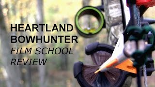 Heartland Bowhunter Film School Review