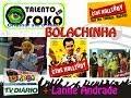 Talento em Foko BOLACHINHA + Cine HOLLIUDY + Lanne Andrade+CLUBE DO BREGA