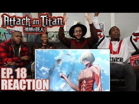 ATTACK ON TITAN EP. 18 REACTION/REVIEW THE FEMALE TITAN GOES BERSERK!