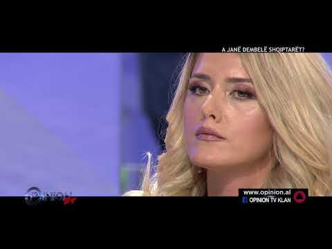 Opinion - A jane dembele shqiptaret? (10 tetor 2017)
