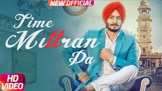 Video Latest Punjabi Song 2017 | Time Mittran Da | Hapee Boparai | Desi Crew | Kabal Saroopwali MP3, 3GP, MP4, WEBM, AVI, FLV September 2018