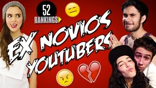 Video EX NOVIOS YOUTUBERS - 52 Rankings MP3, 3GP, MP4, WEBM, AVI, FLV September 2018