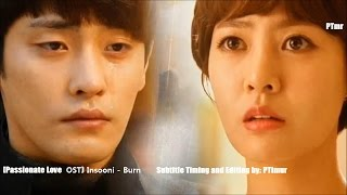 Video Insooni - Burn (ENG+Rom+Hangul SUB.) [Passionate Love OST] MP3, 3GP, MP4, WEBM, AVI, FLV Januari 2018