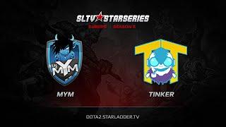 MYM vs TTinker, game 1