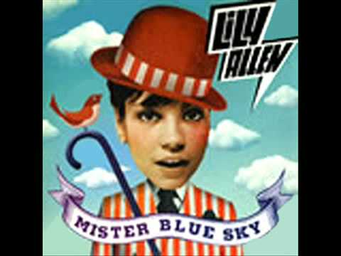Mr. Blue Sky (Song) by Lily Allen