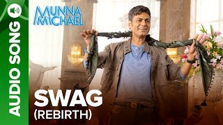 """Check out the other exclusive videos of """"Munna Michael"""" here: http://bit.ly/MunnaMichaelOfficialVideosCheck out the full audio song """"Swag Rebirth"""" from the movie """"Munna Michael"""".Song Name: Swag RebirthMusic Composer: PranaaySinger : PraanayLyrics: Kumaar, Sabbir KhanSet 'Swag Rebirth' as your caller tune -http://111.93.115.200/TZ/WEB/CallerTune.aspx?refID=MM10OR SMS MM10 to 56060or Dial:Airtel - 5432116273839Vodafone - 5379602715Idea - 567899602715BSNL (South/East) - 5679602715BSNL (North/West) - 5676699621Aircel - 530006699621Movie: Munna MichaelCast: Tiger Shroff, Nawazuddin Siddiqui & Nidhhi AgerwalDirected By: Sabbir KhanProduced By: Eros International & Viki Rajani""""Munna Michael"""" releases in theatres on 21st July, 2017.To watch more log on to http://www.erosnow.comFor all the updates on our movies and more:https://www.youtube.com/ErosNowhttps://twitter.com/#!/ErosNowhttps://www.facebook.com/ErosNowhttps://www.facebook.com/erosmusicindiahttps://plus.google.com/+erosentertainmenthttp://www.dailymotion.com/ErosNowhttps://vine.co/ErosNow http://blog.erosnow.com"""