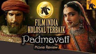 Nonton Review Film Padmaavat  Bahasa Indonesia  Film Subtitle Indonesia Streaming Movie Download