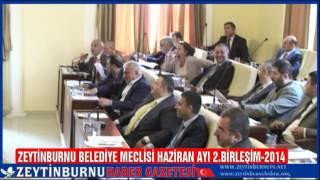 Zeytinburnu Belediye Meclisi Haziran Ayı 2 Birleşim 2014