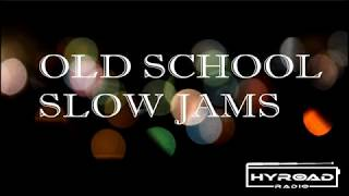 Video Old School Slow Jams Vol. 5 - HYROADRadio.com MP3, 3GP, MP4, WEBM, AVI, FLV Januari 2019