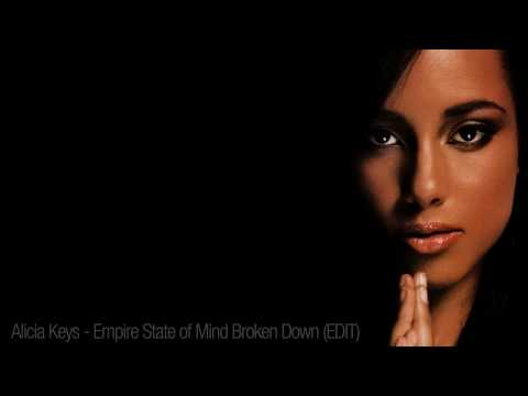 Alicia Keys - Empire State of Mind Part II (Broken Down) REMIX