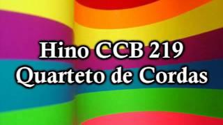 Hino CCB 219 (Quarteto De Cordas)