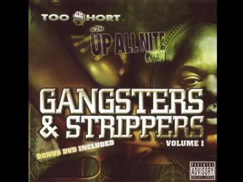 ����� Too Short - Gangsters And Strippers