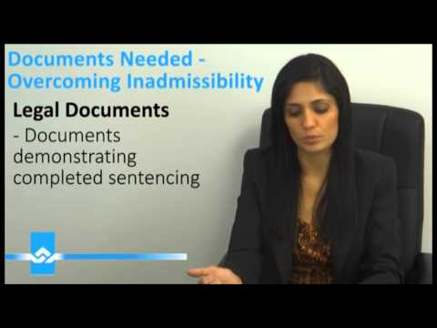 Documents Needed to Overcome Inadmissibility Video