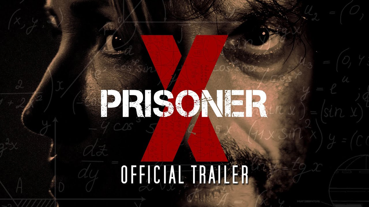 Time is Nothing. We can't Change the Past, But we can Create a New One in Sci-Fi Thriller 'Prisoner X' (Trailer)