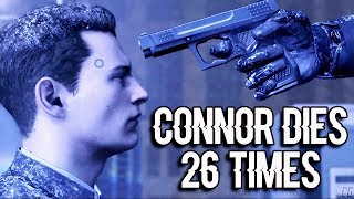 Video Detroit: Become Human - All Connor's Deaths (26 Times) MP3, 3GP, MP4, WEBM, AVI, FLV September 2019