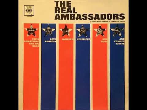 D. Brubeck, L. Armstrong, Lambert, Hendricks & Ross, C. McRae – The Real Ambassadors