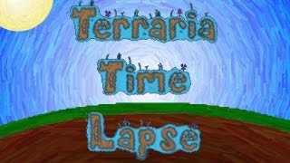 Terraria Time Lapse - Terraria in a Box V2