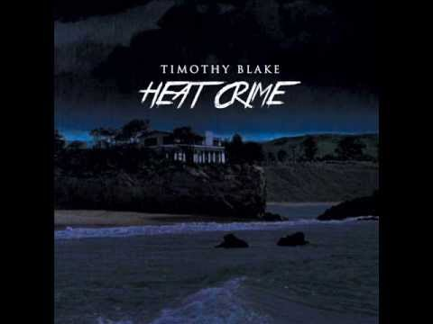 Timothy Blake - Heat Crime (Peter Power Remix)