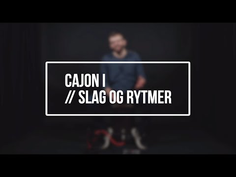 Hør Cajon I // Slag & Rytmer // Bjarne Klitgaard på youtube