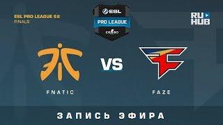 Fnatic vs FaZe - ESL Pro League Finals - de_inferno [GotMint, SleepSomeWhile]