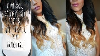 Ombre Extensions Tutorial│NO BLEACH OR COLORING YOUR NATURAL HAIR! - YouTube