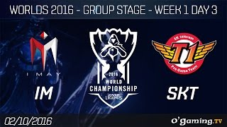 IM vs SKT - World Championship 2016 - Group Stage Week 1 Day 3