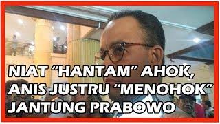 Video 'Niat' H4nt4m Ahok, Pernyataan Anies Ini Malah Menghujam ke Jantung Prabowo MP3, 3GP, MP4, WEBM, AVI, FLV Maret 2019